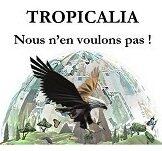 Non à Tropicalia