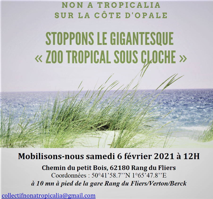 Samedi 6 février 2021 : Rassemblement Non à Tropicalia