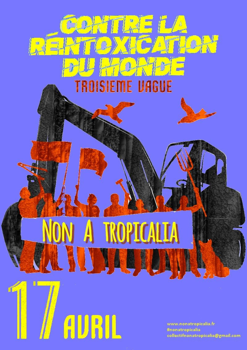 3ème mobilisation «Non à Tropicalia»